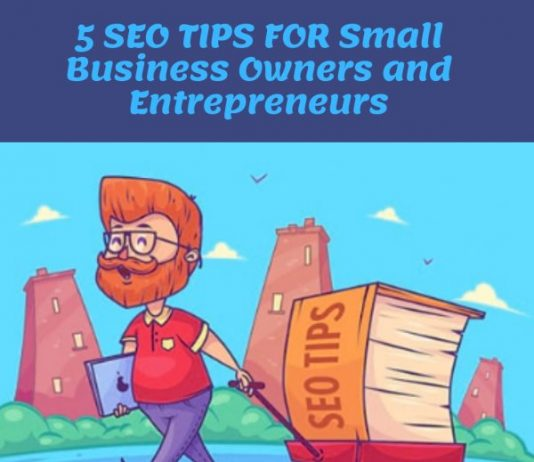5 seo tips for Small Business Owners and Entrepreneurs