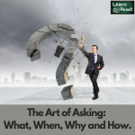The Art of Asking What, When, Why and How