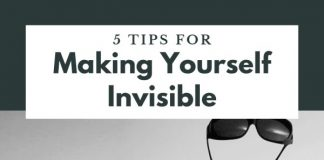 5 tips for making yourself invisible