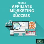 Tips for Affiliate Marketing Success