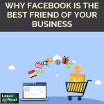 Why Facebook Is The Best Friend Of Your Business