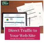 drive traffic through through Search Engine Optimization