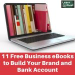 11 Free Business eBooks to Build Your Brand and Bank Account