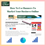 How To Use Banners To Market Your Business Online