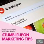 Stumbleupon Marketing Tips – 4 Essential Steps to Drive Traffic