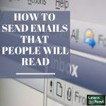 how to send emails that people will read