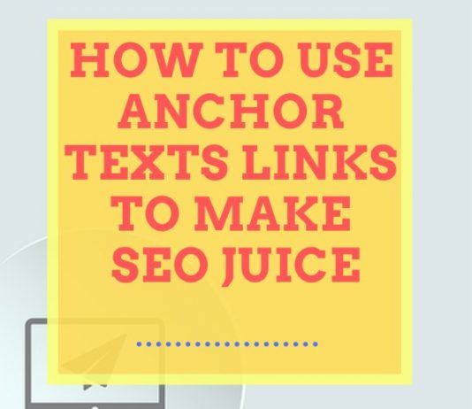 How to Use Anchor Texts Links to Make SEO Juice