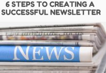 6 Steps to Creating a Successful Newsletter