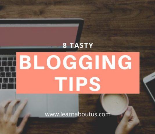 8 Tasty Blogging Tips