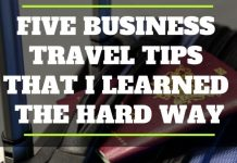 Five Business Travel Tips That I Learned the Hard Way