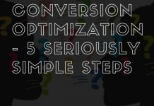 Conversion Optimization - 5 Seriously Simple Steps
